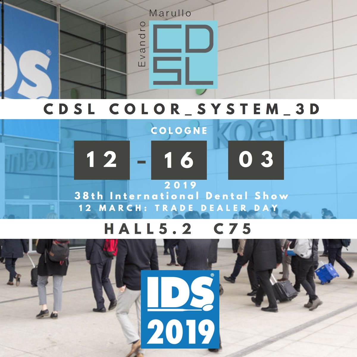 CDSL System presente alla 38° edizione di IDS – International Dental Show